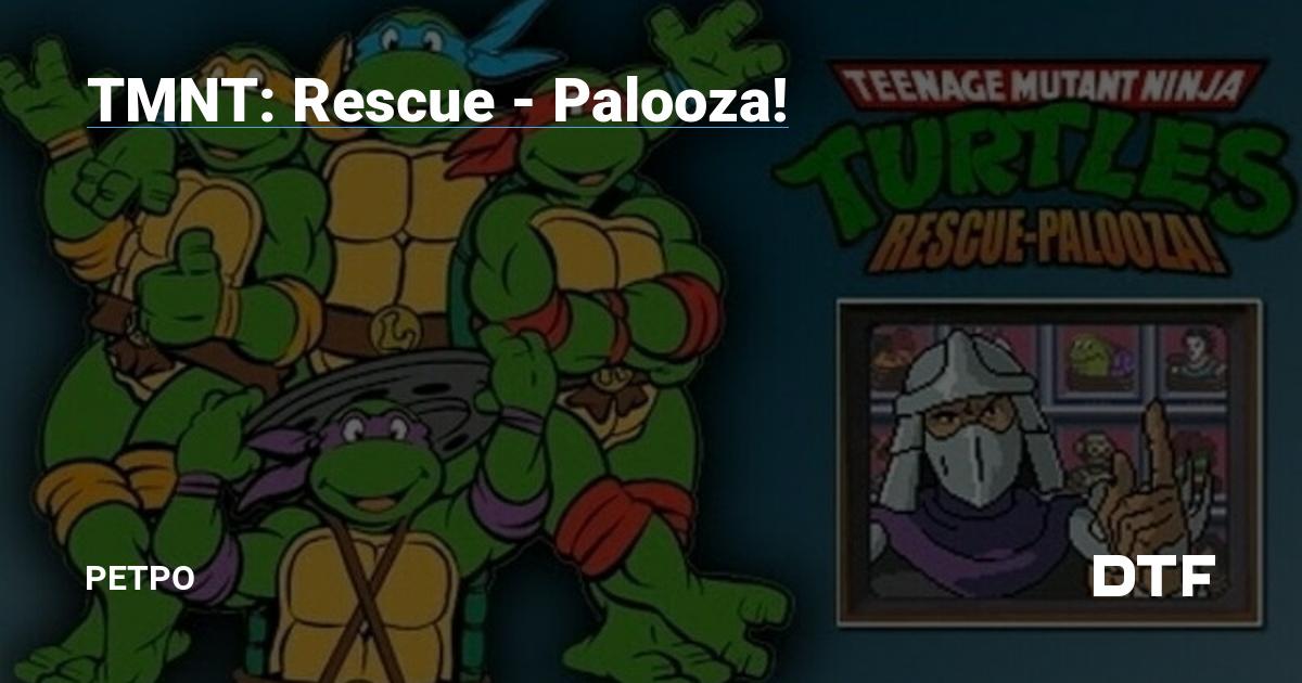 TMNT: Rescue - Palooza! — Ретро на DTF